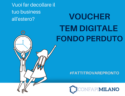 Vuoi far decollare il tuo business all'estero? Fai domanda per il Voucher TEM