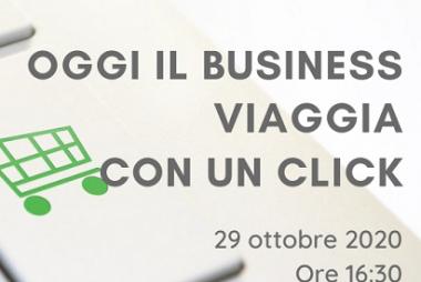 Webinar live: Oggi il business viaggia con un click